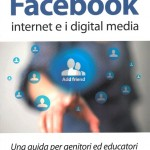 Facebook Internet e i digital media copertina